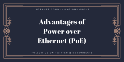 Advantages of Power over Ethernet (PoE)