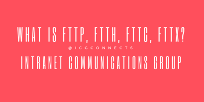 What is FTTP, FTTH, FTTC, FTTX?